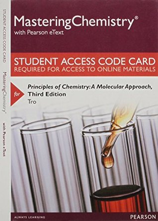 Mastering Chemistry with Pearson Etext -- Standalone Access Card -- For Principles of Chemistry: A Molecular Approach