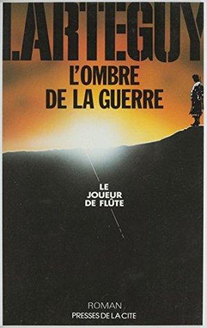 L'Ombre de la guerre (1): Le Joueur de flûte (Presses Cite)