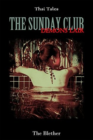 Thai Tales; The Sunday Club: Devil's Lair