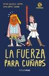 La fuerza para cuñaos by Arturo González-Campos