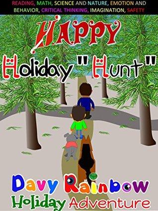 "Happy Holiday ""Hunt"" (6 BOOKS IN 1!): book set for kids 3-5, Children's Bedtime Story, Learn Spanish for Kids, 1st grader books, Preschool Books, beginner ... Kids ABCs: Davy Rainbow Holiday Adventures)"