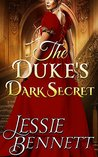 Clean Regency Romance: The Duke's Dark Secret (Truth & Lies) (CLEAN Historical Romance)