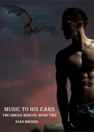 Music to His Ears (The Omega Auction Chronicles #6; The Omega Rescue, #2)