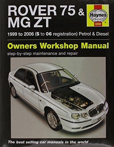 Rover 75 / MG ZT Petrol & Diesel (99 - 06) Haynes Repair Manual (Haynes Service and Repair Manuals)