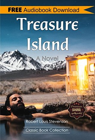 Treasure Island: A Novel - BONUS! - Includes Download a FREE Audio Books Inside (Classic Book Collection)