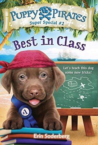 Puppy Pirates Super Special #2: Best in Class (A Stepping Stone Book(TM))