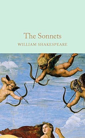 The Sonnets (Macmillan Collector's Library Book 36)