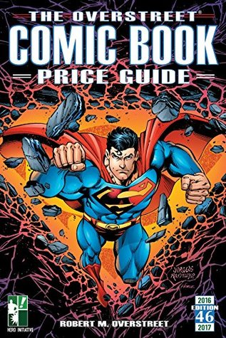 The Overstreet Comic Book Price Guide Volume 46 Hero Initiative Dan Jurgens Superman HC