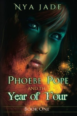 The Year Of Four Phoebe Pope 1 By Nya Jade