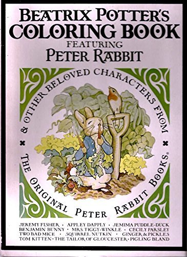 Beatrix Potter's Coloring Book Featuring Peter Rabbit & Other Beloved Characters From the Original Peter Rabbit Books
