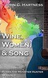 Wine, Women, & So...