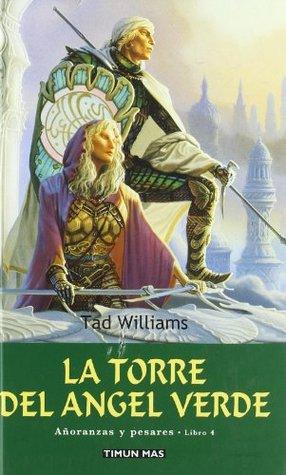 La torre del ángel verde. Libro 4
