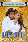 Baby Blues (Second Chances Book 2)
