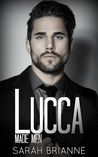 Lucca (Made Men, #4)