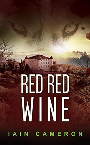 Red Red Wine (DI Angus Henderson, #5)