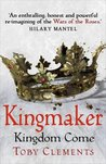Kingdom Come (Kingmaker, #4)