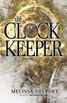 The Clock Keeper by Melissa Delport