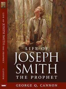 The Life of Joseph Smith The Prophet