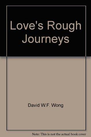 Love's Rough Journeys