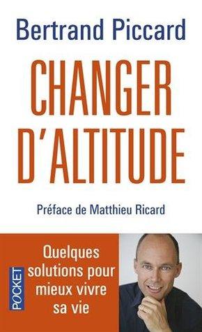 Changer d'altitude : Quelques solutions pour mieux vivre sa vie