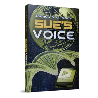 Sue's Voice by Andrew D. Carlson