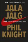 Jala jälg  by Phil Knight