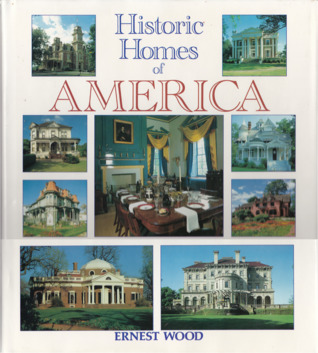 Historic Homes of America by Ernest Egerton Wood