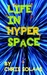 Life in Hyperspace