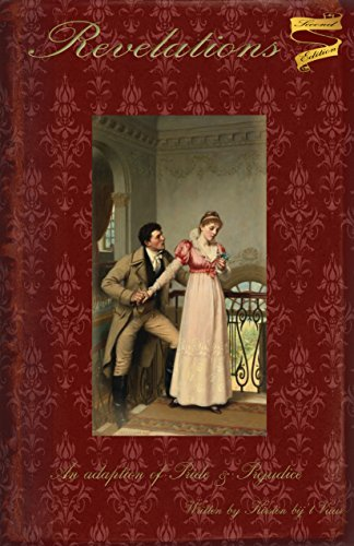 Revelations: An adaption of Pride and Prejudice: Second edition