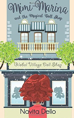Mimi-Marina and the Magical Doll Shop: (Kids Fantasy Books, Kids Mystery Books, Girls Books Ages 6-8 9-12, Fantasy Books for Kids, Kids Books, Children's Books, Kids Story books, Books for Girls)