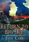 Return To Big Sky