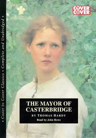 The Mayor of Casterbridge: Complete & Unabridged