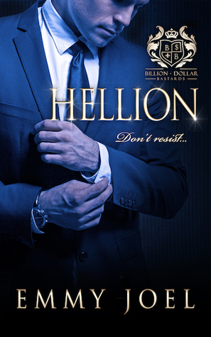 Fresh Fridays: Hellion (Billion Dollar Bastards #1) by Emmy Joel