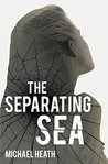 The Separating Sea