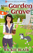 From Garden To Grave (The Leafy Hollow Mysteries, #1)
