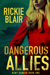 Dangerous Allies (Ruby Danger #1)