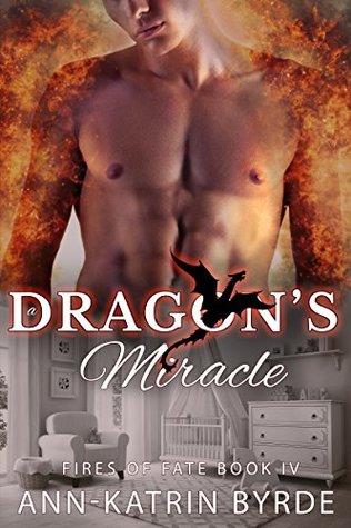 A Dragon's Miracle by Ann-Katrin Byrde