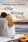 One Wrong Turn by Deanna Lynn Sletten