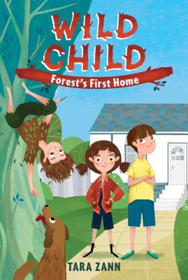 Wild Child: Forest's First Home
