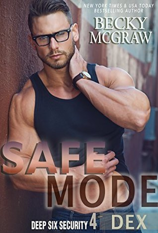 Safe Mode (Deep Six Security #4)