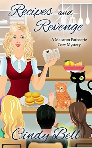 Recipes and Revenge (Macaron Patisserie Mystery #2)