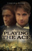 Playing the Ace by Tamara Allen