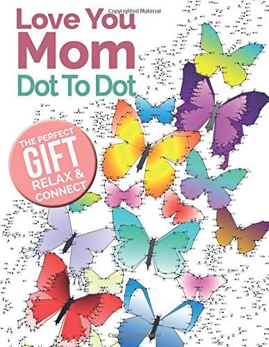 Dot To Dot Love You Mom: The perfect gift of relaxation for moms