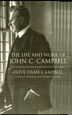 the-life-and-work-of-john-c-campbell