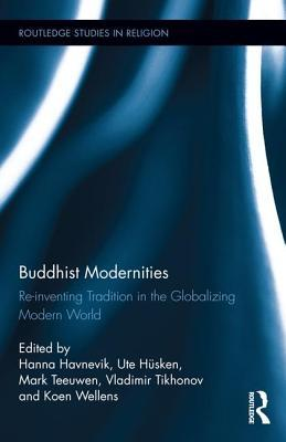 buddhist-modernities-re-inventing-tradition-in-the-globalizing-modern-world