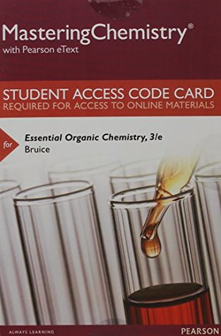 MasteringChemistry with Pearson eText -- Standalone Access Card -- for Essential Organic Chemistry (3rd Edition)