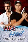 Fire and Hail by Andrew  Grey