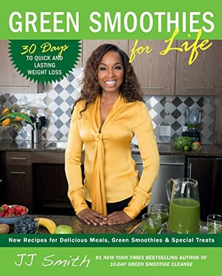 Ebook Green Smoothies for Life by J.J. Smith TXT!