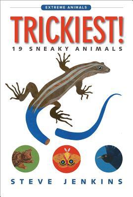 Trickiest! by Steve Jenkins