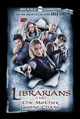 The Librarians and the Mother Goose Chase (The Librarians, #2)
